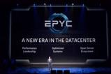 数据中心新纪元  AMD服务器芯片EPYC发布会全程