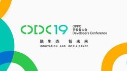 2019 OPPO开发者大会 全程